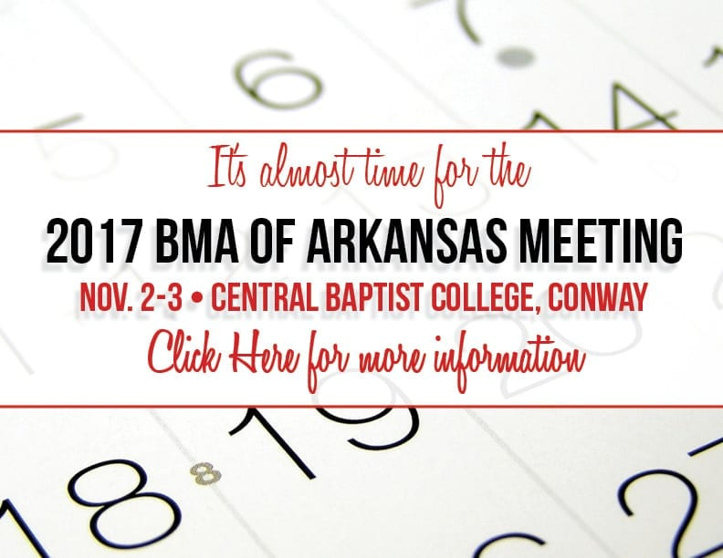 2017 BMA of Arkansas Meeting Information