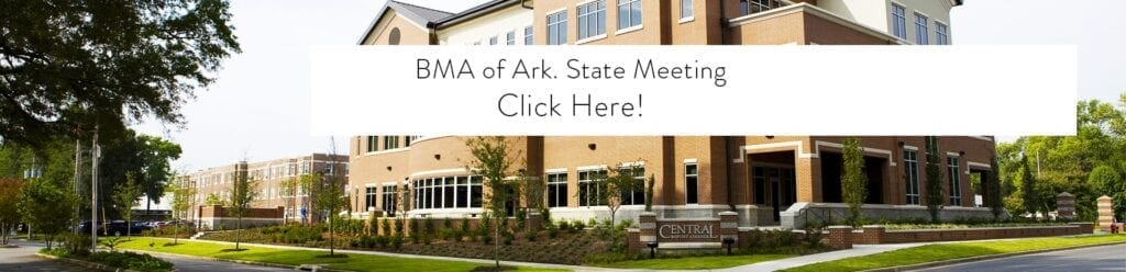 2018 BMA of Arkansas Meeting Info